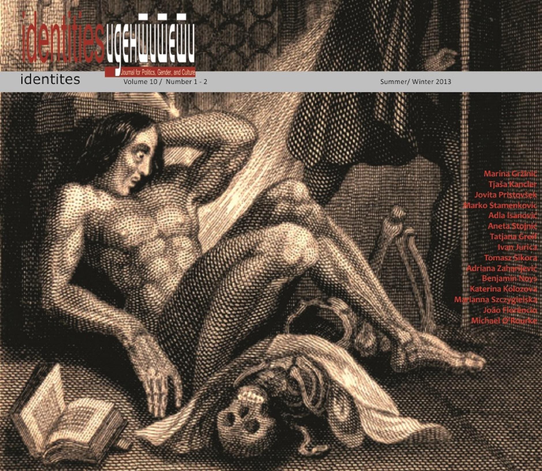 View Vol. 10 No. 1-2 (2013): Vol. 10, No. 1-2 (Summer - Winter 2013) - Issues No. 20-21 | Vol. 10, No. 1, Topic: Science, Media, Necropolitics and Bastard Trans-feminism(s), edited by Marina Gržinić | Vol. 10, No. 2, Topic: The Post-Human, the Non-Human and its Political Revolt